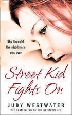 Street Kid Fights On Judy Westwater Hardback Brand New