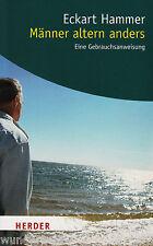 HOMBRE edad anders -un INSTRUCCIONES DE USO - Eckart HAMMER tb (2010)