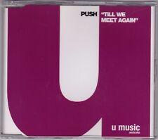 Push - Till We Meet Again - CD (UM12012CD 5 x Track u music)