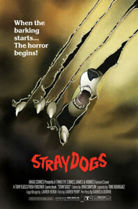LIMITED TO 300 PREORDER STRAY DOGS TPB THE HOWLING HORROR MOVIE HOMAGE