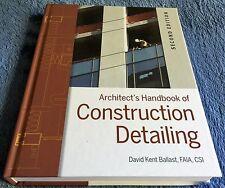 David Kent Ballast - ARCHITECT'S HANDBOOK OF CONSTRUCTION DETAILING - 2nd Ed