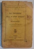 La povertà, ricca di [...] - Francesco Gallo - Tip. e Lib. Salesiana - 1895 - G