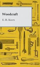 Woodcraft by E. Kreps (2010, Hardcover)