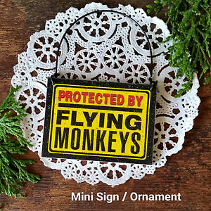DecoWords Mini Sign Wood Ornament PROTECTED Flying Monkeys Hanger GIFT New USA