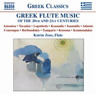 Greek Flute Music of the 20th and 21st Centuries  CD NEUF