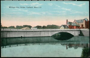 YPSILANTI MI Michigan Avenue Bridge Vintage 1926 Old Postcard