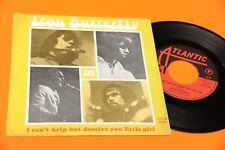"""IRON BUTTERFLY 7"""" I CAN'T AIDE ORIG ITALIE 1969 EX"""