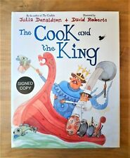DUAL SIGNED 1ST EDITION THE COOK AND THE KING. JULIA DONALDSON (GRUFFALO). FIRST