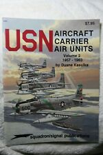 USN Carrier Air Units Vol II 1957-63 Squadron Signal Book # 6161 VG Condition