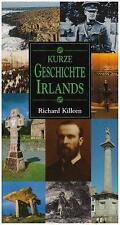 A Short History of Ireland by Richard Killeen (Paperback, 2005)