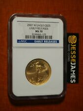 2007 W $25 BURNISHED GOLD EAGLE NGC MS70 EARLY RELEASES BLUE LABEL KEY DATE!