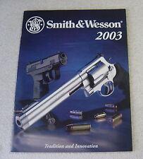 Smith & Wesson 2003 Gun Catalog