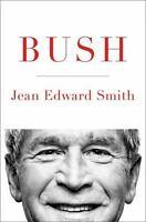 Bush Smith, Jean Edward Hardcover Used - Good