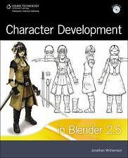 Character Development in Blender 2.5 by Jonathan Williamson (2011, Paperback)