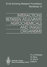 Interactions Between Adjuvants, Agrochemicals and Target Organisms (Ernst Scheri