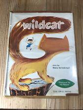 Wildcat Sherry De Volid Ball Roy Hansen 1951 Hardcover Dustjacket