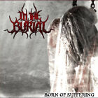 """In The Burial """"Born of suffering"""" (NEU / NEW)"""