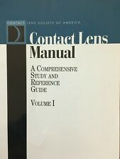 Contact Lens Manual : A comprehensive study and reference guide, Volume I