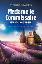 Madame le Commissaire und die tote Nonne von Pierre Martin