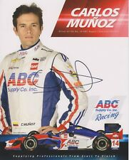 Indianapolis 500 Driver CARLOS MUNOZ Signed Indy Team Hero Card