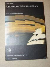 Regge Tullio. CRONACHE DELL'UNIVERSO. Fisica moderna e cosmologia.