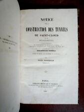 Fontenay Toni. Notice sur la construction des tunnels de Saint-Cloud. 1846