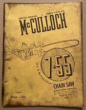 McCulloch 7-55 Chain Saw Service Manual & Parts Catalog 1953