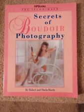 The Secrets Of Boudoir Photography by Robert And Sheila Hurth 1988