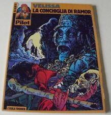 VELISSA 'LA CONCHIGLIA DI RAMOR' (GLI ALBI DI PILOT 17)