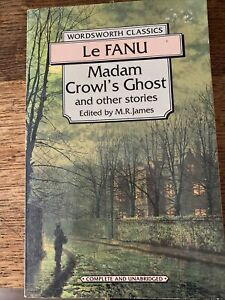 Madam Crowl's Ghost and Other Stories by Sheridan Le Fanu (Paperback, 1995)