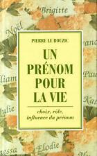 UN PRENOM POUR LA VIE / PIERRE LE ROUZIC / Ref 50045