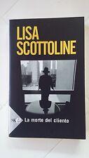La morte del cliente, Scottoline Lisa, Sperling & Kupfer, 2008, Superbestsellers