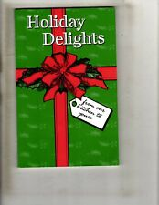 Holiday Delights From Our Kitchen To Yours Christmas Spirit Cook Book J328