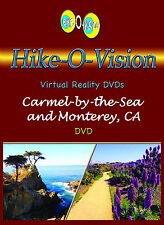 "Hike-O-Vision ""Carmel-by-the-Sea and Monterey, CA"" (WS)"