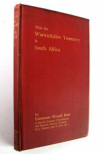 With The Warwickshire Yeomanry In South Africa 1902 1st Edition Meynell Hunt