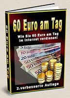 60 EURO AM TAG! E-BOOK GELD VERDIENEN INTERNET VERDIENST € $ Cash Euros E-Lizenz