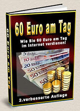 60 EURO AM TAG! E-Lizenz E-BOOK GELD VERDIENEN INTERNET VERDIENST € $ Cash Euros