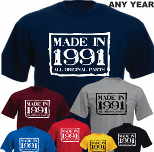 Made in 30th Birthday All Original Parts 1991 New Vintage Birthday T-shirt
