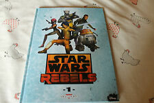 STAR WARS  rebels 1   EDITIONS   DELCOURT disney