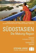 REISEFÜHRER Südostasien, Kambodscha Laos Vietnam Thailand, STEFAN LOOSE, 2015/16