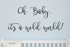 Oh baby its a wild world Vinyl lettering wall decals love stickers  home family