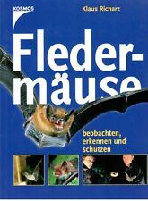 Klaus Richarz; Fledermäuse beobachten, erkennen und schützen