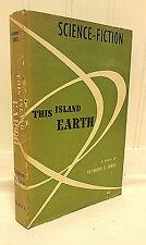 Signed 1st Ed THIS ISLAND EARTH Raymond Jones HCDJ Science Fiction Novel >Movie