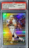 1999 Bowmans. Peyton Manning. ATOMIC REFRACTOR (57/100) PSA 10 (POP 3) HOC85🔥