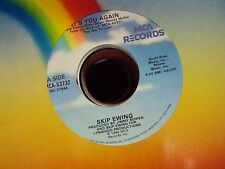 """SKIP EWING It's You Again/Ain't That The Way It Always Ends 7"""" 45 country"""
