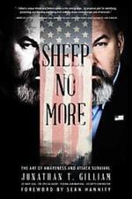 SHEEP NO MORE - GILLIAM, JONATHAN T./ HANNITY, SEAN (FRW) - NEW PAPERBACK