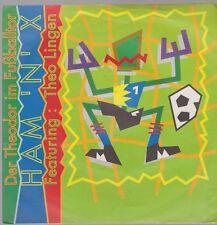 """7"""" HAM `N`X Featuring Theo Lingen Der Theodor im Fußballtor 90`s Toi Toi Toi"""