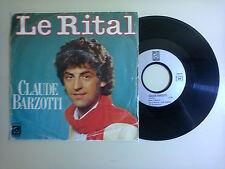 "Claude Barzotti / Le Rital – Disco Vinile 45 Giri 7"" Stampa Francia 1983"