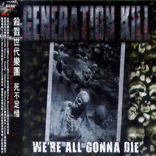 Generation Kill: We're all gone die (2013) CD OBI TAIWAN