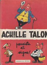 ACHILLE TALON 3 Persiste et Signe. Dargaud Lombard 1969
